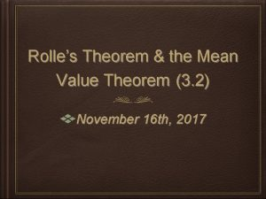 Rolles Theorem the Mean Value Theorem 3 2