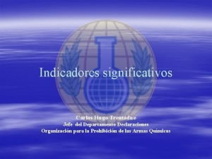 Indicadores significativos Carlos Hugo Trentdue Jefe del Departamento
