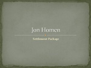Jon Homen Settlement Package Jon Homens Background Associate