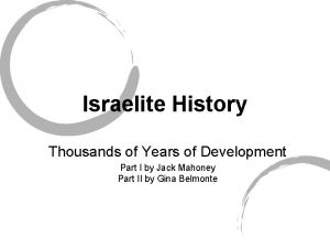 Israelite History Thousands of Years of Development Part