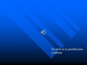 Da click en la pantalla para continuar IMPORTACIA