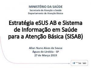 MINISTRIO DA SADE Secretaria de Ateno a Sade