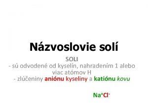 Nzvoslovie sol SOLI s odvoden od kyseln nahradenm