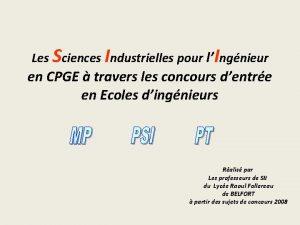 Les Sciences Industrielles pour lIngnieur en CPGE travers