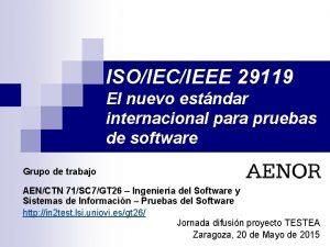 ISOIECIEEE 29119 El nuevo estndar internacional para pruebas