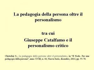 La pedagogia della persona oltre il personalismo tra