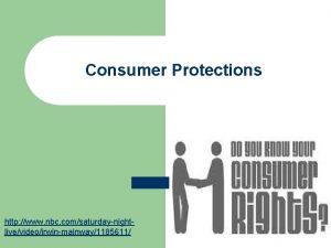 Consumer Protections http www nbc comsaturdaynightlivevideoirwinmainway1185611 Consumer Movement
