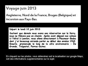 Voyage juin 2013 Angleterre Nord de la France