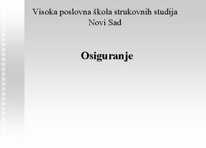 Visoka poslovna kola strukovnih studija Novi Sad Osiguranje
