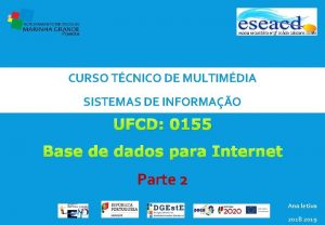 CURSO TCNICO DE MULTIMDIA SISTEMAS DE INFORMAO UFCD