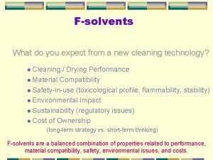 Fsolvents What do you expect from a new