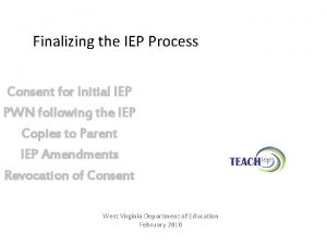 Finalizing the IEP Process Consent for Initial IEP