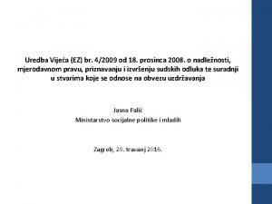 Uredba Vijea EZ br 42009 od 18 prosinca