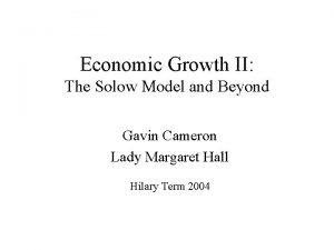 Economic Growth II The Solow Model and Beyond