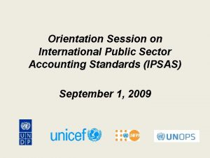 Orientation Session on International Public Sector Accounting Standards