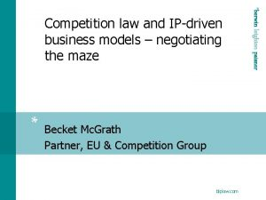 Becket Mc Grath Partner EU Competition Group blplaw