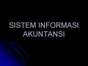 SISTEM INFORMASI AKUNTANSI Literatur Mulyadi Sistem Akuntansi Penerbit