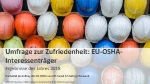 Umfrage zur Zufriedenheit EUOSHAInteressentrger Ergebnisse des Jahres 2018