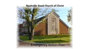 Nashville Road Church of Christ Emergency Action Plan