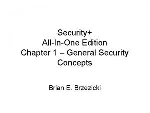 Security AllInOne Edition Chapter 1 General Security Concepts