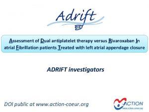 Assessment of Dual antiplatelet therapy versus Rivaroxaban In