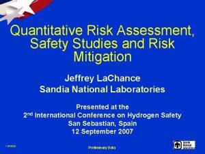 Quantitative Risk Assessment Safety Studies and Risk Mitigation