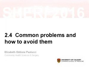 2 4 Common problems and how to avoid