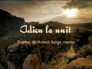 Adieu la nuit Pome de Robert Serge Hanna