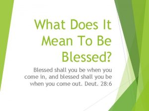 What Does It Mean To Be Blessed Blessed
