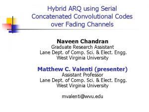 Hybrid ARQ using Serial Concatenated Convolutional Codes over