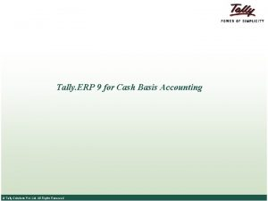 Tally ERP 9 for Cash Basis Accounting Tally