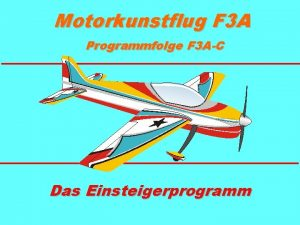 Motorkunstflug F 3 A Programmfolge F 3 AC