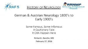 HISTORY OF NEUROLOGY German Austrian Neurology 1800s to