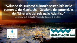 Sviluppo del turismo culturale sostenibile nelle comunit del