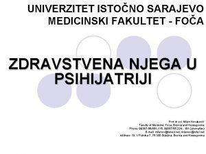 UNIVERZITET ISTONO SARAJEVO MEDICINSKI FAKULTET FOA ZDRAVSTVENA NJEGA