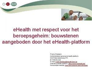 e Health met respect voor het beroepsgeheim bouwstenen