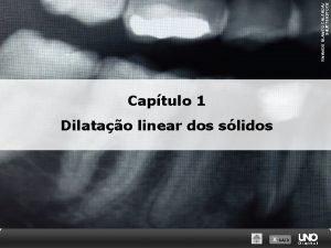 RNANDO BLANCO CALZADA SHUTTERSTOCK Captulo 1 Dilatao linear