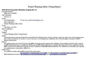 Project Planning Adhoc Closing Report IEEE 802 16