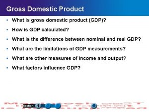 Gross Domestic Product What is gross domestic product