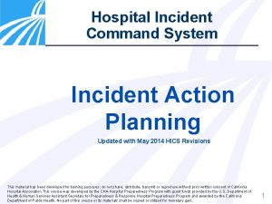 Hospital Incident Command System Incident Action Planning Updated