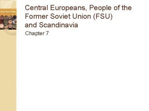 Central Europeans People of the Former Soviet Union