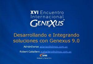 Desarrollando e Integrando soluciones con Genexus 9 0