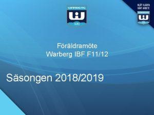 Frldramte Warberg IBF F 1112 Ssongen 20182019 Dela