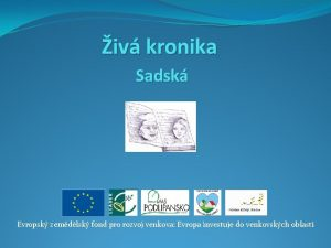 iv kronika Sadsk Evropsk zemdlsk fond pro rozvoj