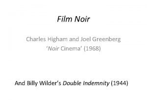 Film Noir Charles Higham and Joel Greenberg Noir