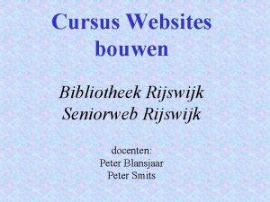 Cursus Websites bouwen Bibliotheek Rijswijk Seniorweb Rijswijk docenten