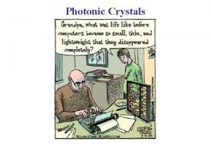Photonic Crystals Photonic Crystals From Wikipedia Photonic Crystals