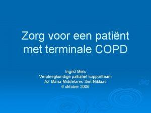 Zorg voor een patint met terminale COPD Ingrid