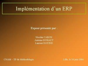 Implmentation dun ERP Expos prsent par Nicolas CARON