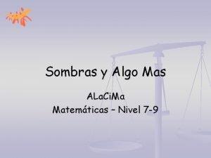 Sombras y Algo Mas ALa Ci Ma Matemticas